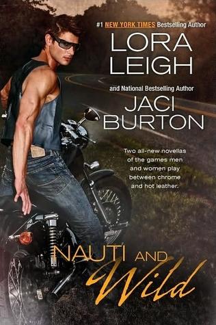 Nauti and Wild (Nauti, #5.5; Wild Riders, #3.5)