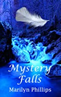 Mystery Falls (Mystery Falls #1)