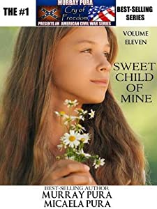 Sweet Child of Mine (Cry of Freedom, #11)