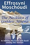 The Necklace of Goddess Athena by Effrosyni Moschoudi
