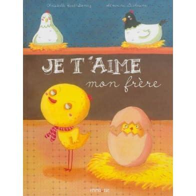 Je Taime Mon Frère By Christelle Huet Gomez
