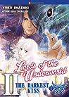 The Darkest Kiss 1 (Lords of the Underworld #2.1)