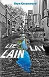 Lie Lay Lain by Bryn Greenwood