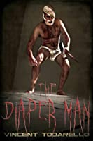 The Diaper Man