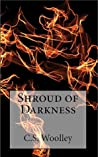 Shroud of Darkness (The Chronicles of Celadmore #4)