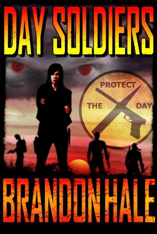 Day Soldiers (Day Soldiers, #1)