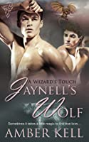 Jaynell's Wolf (A Wizard's Touch, #1)