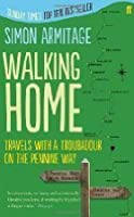 Walking Home: A Poet's Journey