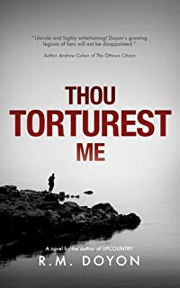 Thou Torturest Me