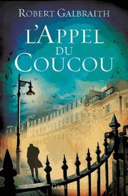 L'Appel du coucou by Robert Galbraith