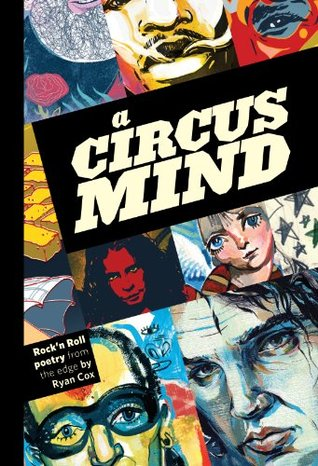 A Circus Mind: Rock'n Roll Poetry from the Edge