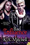 Bad Influence (Bad in Baltimore, #4)