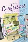 Bastidores da minha vida virtual (Confissões On-line, #1)