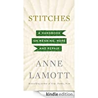 Stitches a handbook on meaning hope and repair by anne lamott stitches a handbook on meaning hope and repair fandeluxe Image collections