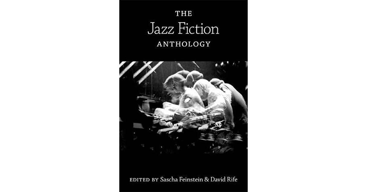 The jazz fiction anthology by sascha feinstein fandeluxe Images