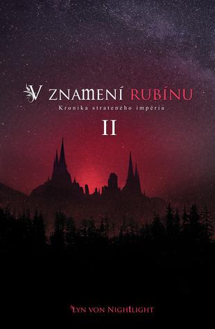 V znamení rubínu (Kronika strateného impéria, #2)