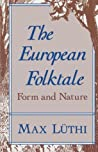 The European Folktale by Max Lüthi