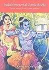 India's Immortal Comic Books by Karline McLain