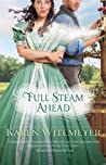 Full Steam Ahead (Full Steam Ahead, #1)