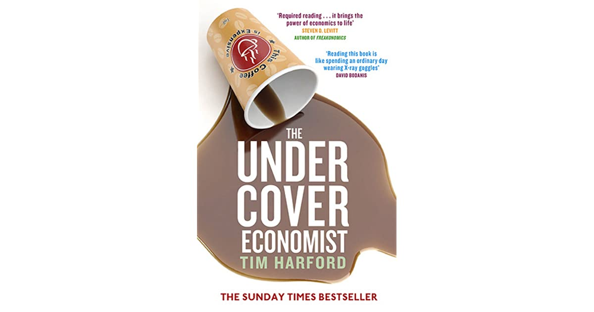 the undercover economist Tim's book, the undercover economist, is a business week bestseller and a sunday times bestseller, and was number one on amazoncouk it has been translated into sixteen languages he is now.