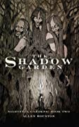 The Shadow Garden (Nightfall Gardens, #2)