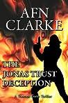 The Jonas Trust Deception by A.F.N. Clarke