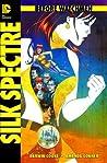 Before Watchmen: Silk Spectre (Before Watchmen, #6)