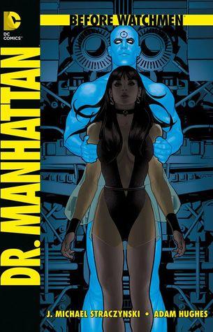 Before Watchmen, Bd. 7: Dr. Manhattan