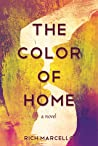 The Color of Home by Rich Marcello