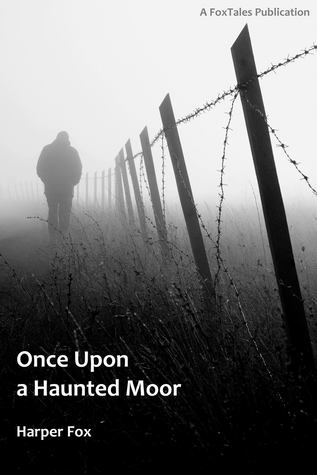 Once Upon a Haunted Moor by Harper Fox
