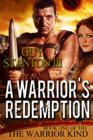 A Warrior's Redemption (The Warrior Kind #1)