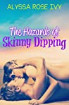 Book cover for The Hazards of Skinny Dipping (Hazards, #1)