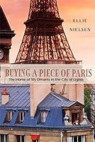 Buying a Piece of Paris: A Memoir