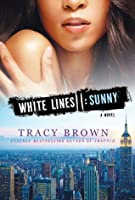 Sunny (White Lines #2)