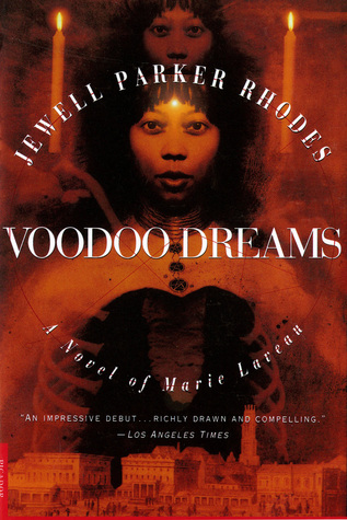 Voodoo Dreams by Jewell Parker Rhodes