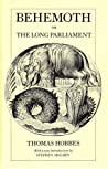 Behemoth, or The Long Parliament