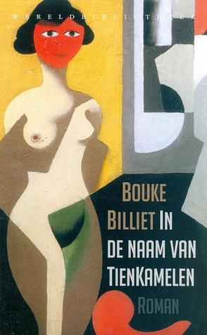In de naam van TienKamelen by Bouke Billiet