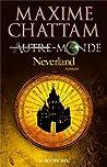 Neverland (Autre-Monde, #6)