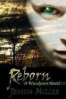 Reborn (The Wanderers, #2)