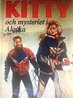 Kitty och mysteriet i Alaska (Nancy Drew Files, #53)