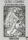 Il tocco degli spiriti antichi by Noemi Gastaldi