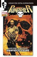 Punisher: Bienvenido, Frank (Colección Extra Superhéroes; Marvel Knights: Punisher #1)