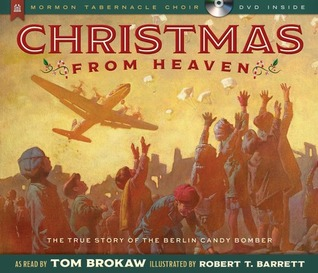 Christmas From Heaven.Christmas From Heaven The True Story Of The Berlin Candy