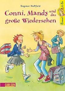 Conni, Mandy und das große Wiedersehen (Conni & Co, #6)