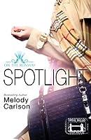 Spotlight (On the Runway, #4)