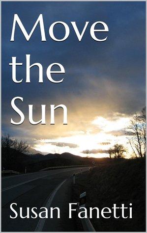 Move the Sun (Signal Bend, #1)