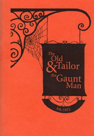 The Old Tailor and The Gaunt Man
