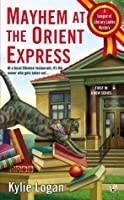 Mayhem at the Orient Express (League of Literary Ladies, #1)