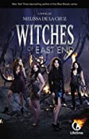 Witches of East End (The Beauchamp Family #1)