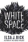 White Space by Ilsa J. Bick